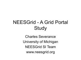 NEESGrid - A Grid Portal Study