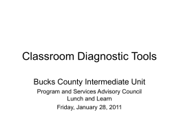 Classroom Diagnostic Tools - Bucks County Intermediate