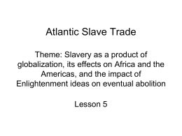 Atlantic Slave Trade - University of Southern Mississippi