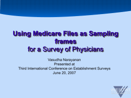 Using Medicare Files as Sampling frames for a Survey of