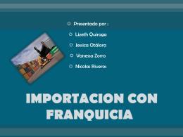 IMPORTACION CON FRANQUICIA - nijeva