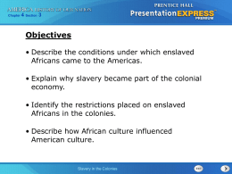 Slavery in the Colonies - Epiphany Catholic School