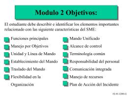 Modulo 2 Objectivos: El estudiante debe decribir y