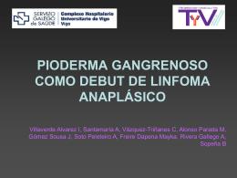 PIODERMA GANGRENOSO COMO DEBUT DE LINFOMA …
