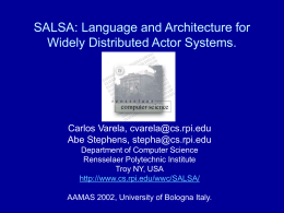 SALSA: Language and Architecture for Widely Distributed