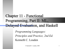 Chapter 11 - Functional Programming, Part II: ML, Delayed