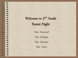 Welcome to 2nd Grade Parent Night