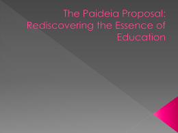 The Paideia Proposal: Rediscovering the Essence of …