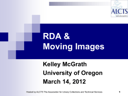 RDA & Moving Images - American Library Association