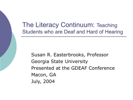 The Literacy Continuum: Teaching Students who are Deaf …