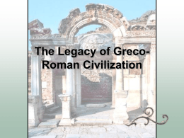 The Legacy of Greco-Roman Civilization
