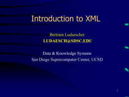 XML Tutorial - San Diego Supercomputer Center
