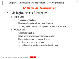 Chapter 1 – Introduction to Computers and C++ …