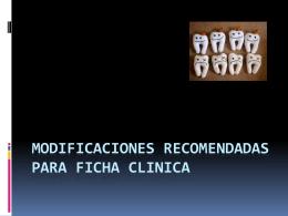 Modificaciones recomendadas para ficha Clinica