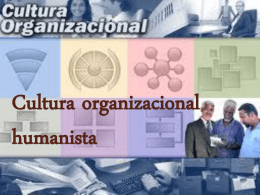 Cultura organizacional humanista