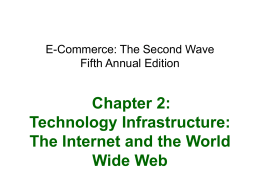 Technology Infrastructure: The Internet and the World …