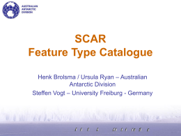 SCAR Spatial Data Model (Feature Type Catalogue) Project