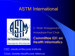 ASTM - An Overview of the Society and Its Procedures