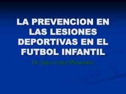 LA PREVENCION EN LAS LESIONES DEPORTIVAS EN EL …