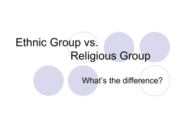 Ethnic Group vs Religious group