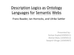 OWL: A Description Logic Based Ontology Language