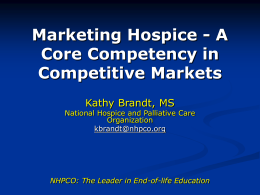 Marketing Hospice - A Core Competency in Competitive …