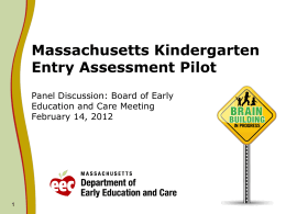 Massacheustts Kindgerten Readiness Assessment