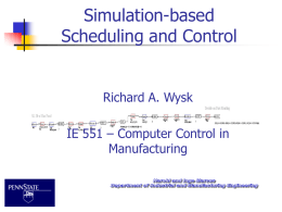 Simulation-based Scheduling and Control
