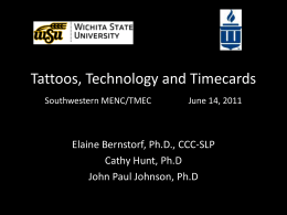 Tattoos, Technology and Timecards Southwestern …