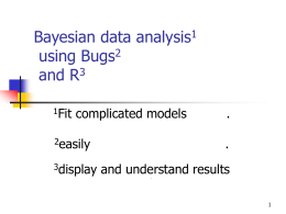 Bayesian Data Analysis Using BUGS and R