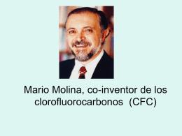Mario Molina, co-inventor de los clorofluorocarbonos (CFC)