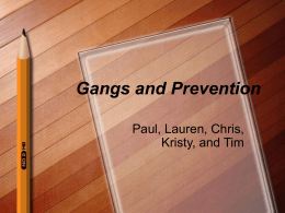 Gangs and Prevention - Appalachian State University