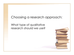 Choosing a research approach: