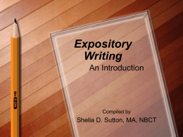 Expository Writing: Writing Specifically to Inform