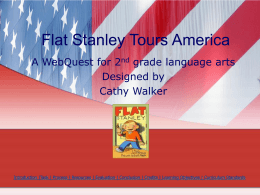Flat Stanley Tours America (Power Point) by Cathy Walker