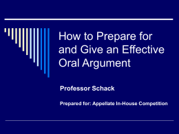 How to Prepare for and Give an Effective Oral Argument