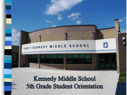 Kennedy Middle School 5th Grade Parent Orientation