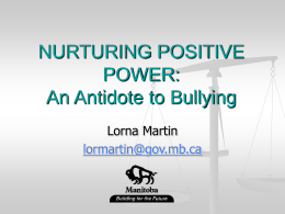 NURTURING POSITIVE POWER: An Antidote to Violence