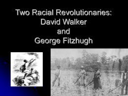 Two Racial Revolutionaries: David Walker and George …