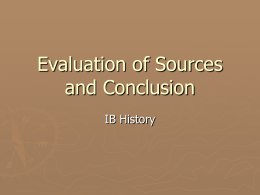 Evaluation of Sources and Conclusion