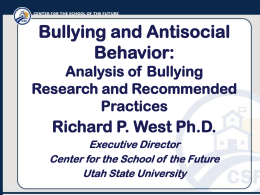 Bullying and Antisocial Behavior: Issues and Best Practices