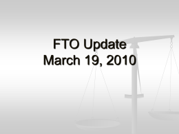 FTO Update April 13, 2009