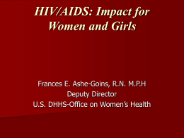 OWH WOMEN and HIV/AIDS PROGRAMS