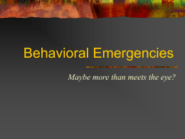 Psychiatric/Behavioral Emergencies
