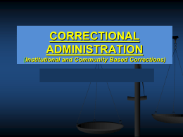 INSTITUTION-BASED CORRECTIONS