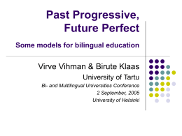 Past Progressive, Future Perfect: Some models for