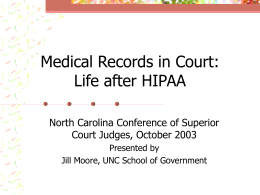 Medical Records in Court: Life after HIPAA