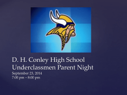 WELCOME TO D.H. CONLEY JUNIOR PARENT NIGHT
