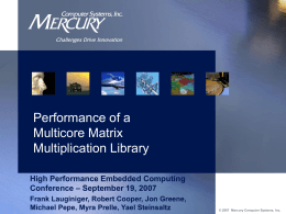 Performance of a Multicore Matrix Multiplication Library