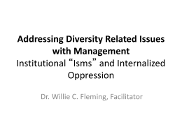 "Institutional ""Isms"" and Internalized Oppression"